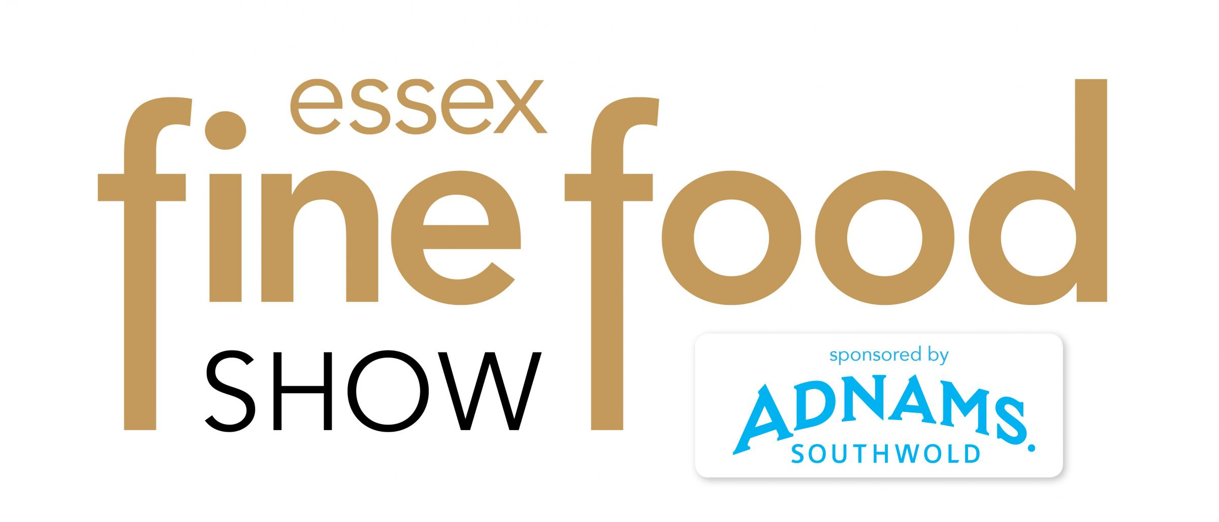 Why you shouldn't miss Essex Fine Food show